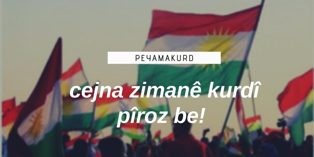 Bugün 15 Mayıs Kürt Dil Bayramı